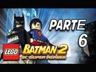 LEGO Batman 2: DC Super Heroes - Parte 6