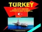 Turkey Oil and Gas Industry Business and Investment Opportunities Handbook World