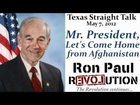 Ron Paul: Mr. President, Let's Come Home from Afghanistan