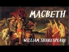 Macbeth by William Shakespeare - FULL Audio Book - Theatrical Play Reading