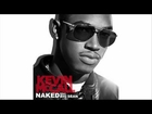 Kevin McCall - Naked (Ft. Big Sean)