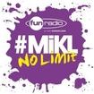 L'intégrale du 20 août 2013 - #Mikl No Limit Fun Radio