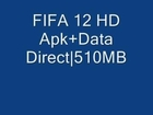 FIFA 12 Android APK+SD Data Free Download